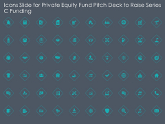 Icons Slide For Private Equity Fund Pitch Deck To Raise Series C Funding Structure PDF