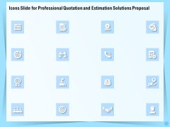 Icons Slide For Professional Quotation And Estimation Solutions Proposal Guidelines PDF