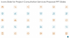 Icons Slide For Project Consultation Services Proposal PPT Slides Ideas PDF
