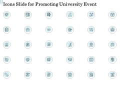 Icons Slide For Promoting University Event Ppt File Information PDF