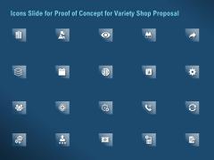 Icons Slide For Proof Of Concept For Variety Shop Proposal Slides PDF