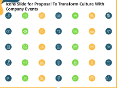 Icons Slide For Proposal To Transform Culture With Company Events Ppt Slides Templates PDF
