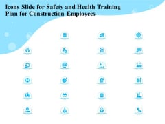 Icons Slide For Safety And Health Training Plan For Construction Demonstration PDF