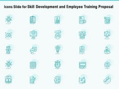Icons Slide For Skill Development And Employee Training Proposal Graphics PDF