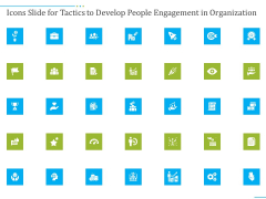 Icons Slide For Tactics To Develop People Engagement In Organization Slides PDF