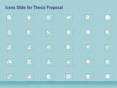 Icons Slide For Thesis Proposal Ppt Portfolio Design Ideas PDF