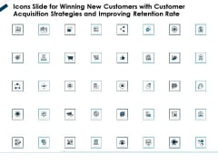 Icons Slide For Winning New Customers With Customer Acquisition Strategies And Improving Retention Rate Structure PDF