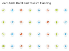 Icons Slide Hotel And Tourism Planning Themes PDF