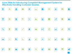 Icons Slide Introducing Complaint Management System Effectively Handling Customer Queries Clipart PDF