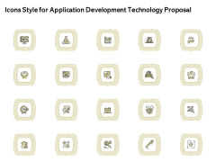 Icons Style For Application Development Technology Proposal Inspiration PDF