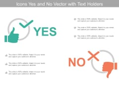 Icons Yes And No Vector With Text Holders Ppt Powerpoint Presentation Show Shapes
