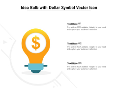 Idea Bulb With Dollar Symbol Vector Icon Ppt PowerPoint Presentation Pictures Graphics Download PDF