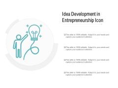 Idea Development In Entrepreneurship Icon Ppt PowerPoint Presentation Ideas Influencers