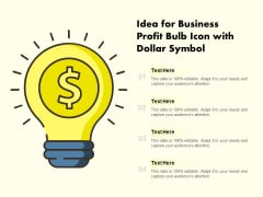 Idea For Business Profit Bulb Icon With Dollar Symbol Ppt PowerPoint Presentation Professional Rules PDF