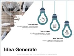 Idea Generate Technology Ppt PowerPoint Presentation Styles Templates