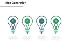 Idea Generation Innovation Management Ppt PowerPoint Presentation Infographics Templates