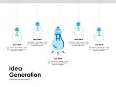 Idea Generation Ppt PowerPoint Presentation Outline Model