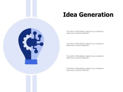 Idea Generation Ppt PowerPoint Presentation Pictures Example
