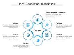 Idea Generation Techniques Ppt PowerPoint Presentation Ideas Slides Cpb