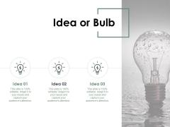 Idea Or Bulb Innovation Ppt PowerPoint Presentation Summary Professional