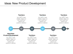 Ideas New Product Development Ppt PowerPoint Presentation Summary Example Cpb