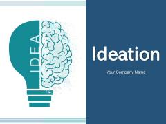 Ideation Project Management Ppt PowerPoint Presentation Complete Deck