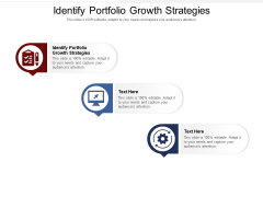 Identify Portfolio Growth Strategies Ppt PowerPoint Presentation Infographic Template Slide Download Cpb Pdf