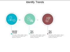 Identify Trends Ppt PowerPoint Presentation Styles Aids Cpb