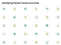 Identifying Market Trends Icons Slide Ppt Model Summary PDF