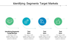 Identifying Segments Target Markets Ppt PowerPoint Presentation Diagram Ppt Cpb