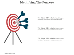 Identifying The Purpose Ppt PowerPoint Presentation Tips