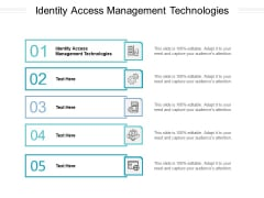 Identity Access Management Technologies Ppt PowerPoint Presentation Portfolio Good Cpb Pdf