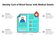 Identity Card Of Blood Donor With Medical Details Ppt PowerPoint Presentation Model Slide PDF