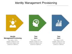 Identity Management Provisioning Ppt PowerPoint Presentation Model Slideshow Cpb
