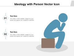 Ideology With Person Vector Icon Ppt PowerPoint Presentation Professional Images PDF