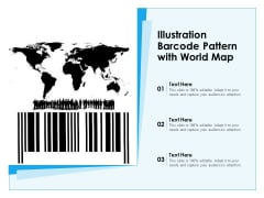 Illustration Barcode Pattern With World Map Ppt PowerPoint Presentation Icon Infographic Template PDF
