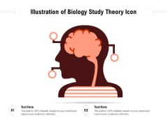 Illustration Of Biology Study Theory Icon Ppt PowerPoint Presentation File Template PDF