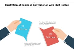Illustration Of Business Conversation With Chat Bubble Ppt PowerPoint Presentation Portfolio Example Introduction