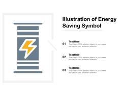 Illustration Of Energy Saving Symbol Ppt PowerPoint Presentation Layouts Files