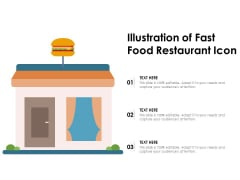 Illustration Of Fast Food Restaurant Icon Ppt PowerPoint Presentation Show Grid
