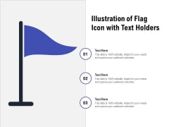 Illustration Of Flag Icon With Text Holders Ppt PowerPoint Presentation Gallery Smartart PDF