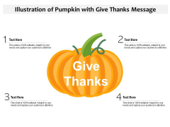 Illustration Of Pumpkin With Give Thanks Message Ppt PowerPoint Presentation File Portfolio PDF