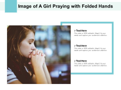 Image Of A Girl Praying With Folded Hands Ppt PowerPoint Presentation Inspiration Styles