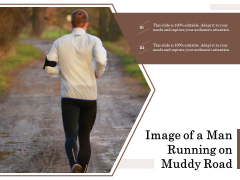Image Of A Man Running On Muddy Road Ppt PowerPoint Presentation Icon Outline PDF