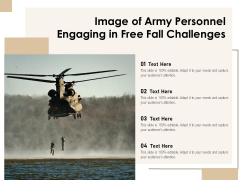 Image Of Army Personnel Engaging In Free Fall Challenges Ppt PowerPoint Presentation Portfolio Infographic Template PDF