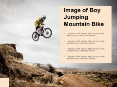 Image Of Boy Jumping Mountain Bike Ppt PowerPoint Presentation Inspiration Influencers