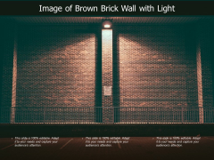 Image Of Brown Brick Wall With Light Ppt PowerPoint Presentation Outline Information