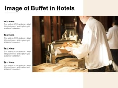 Image Of Buffet In Hotels Ppt PowerPoint Presentation Model Professional