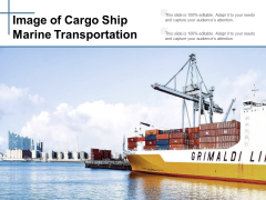 Image Of Cargo Ship Marine Transportation Ppt Powerpoint Presentation Layouts Grid