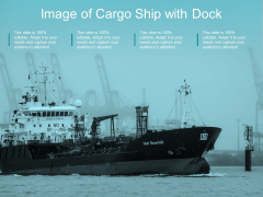 Image Of Cargo Ship With Dock Ppt Powerpoint Presentation File Smartart